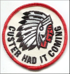 Patch - Custer Had It Coming